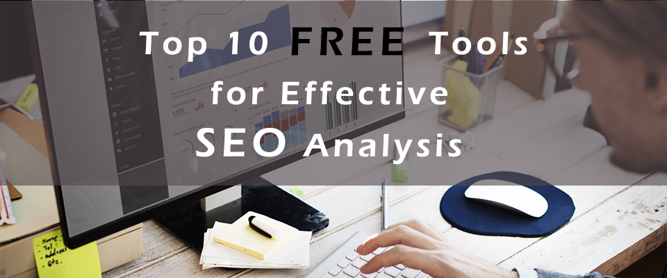 Top-10-Free-Tools-for-Effective-SEO-Analysis