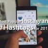 Popular Instagram Hashtags 2017